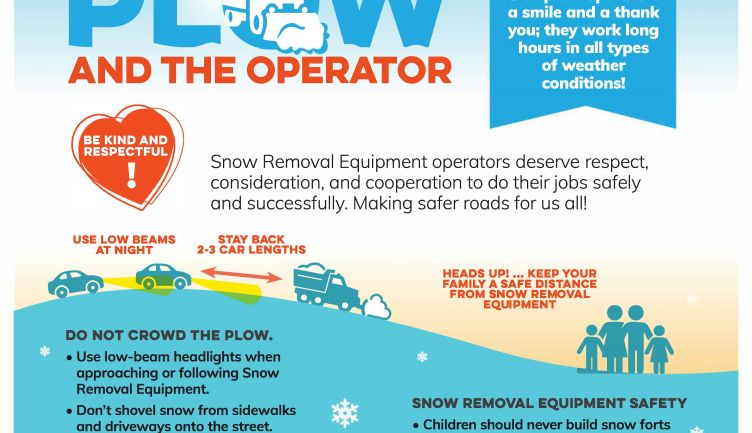 Winter has arrived! Please Respect the Plow and the Operators.